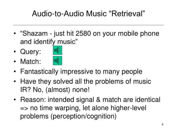 """Audio-to-Audio Music """"Retrieval"""""""