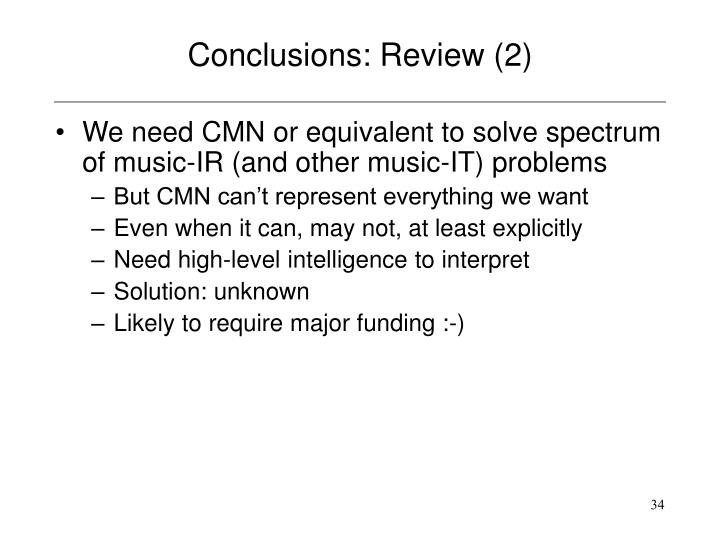 Conclusions: Review (2)
