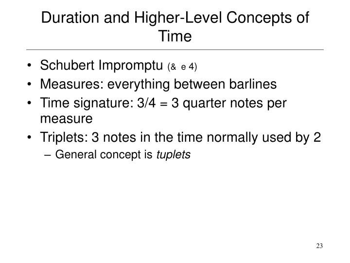 Duration and Higher-Level Concepts of Time
