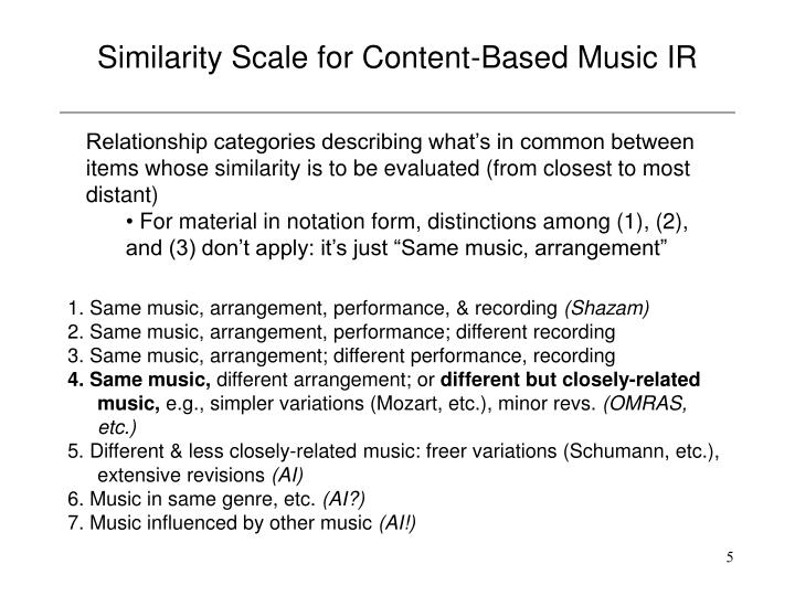 Similarity Scale for Content-Based Music IR