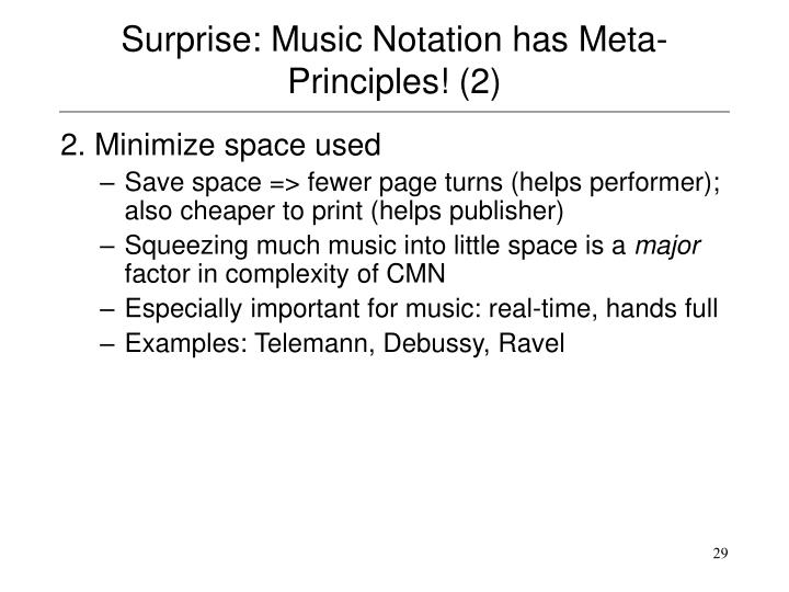Surprise: Music Notation has Meta-Principles! (2)