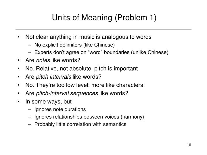 Units of Meaning (Problem 1)