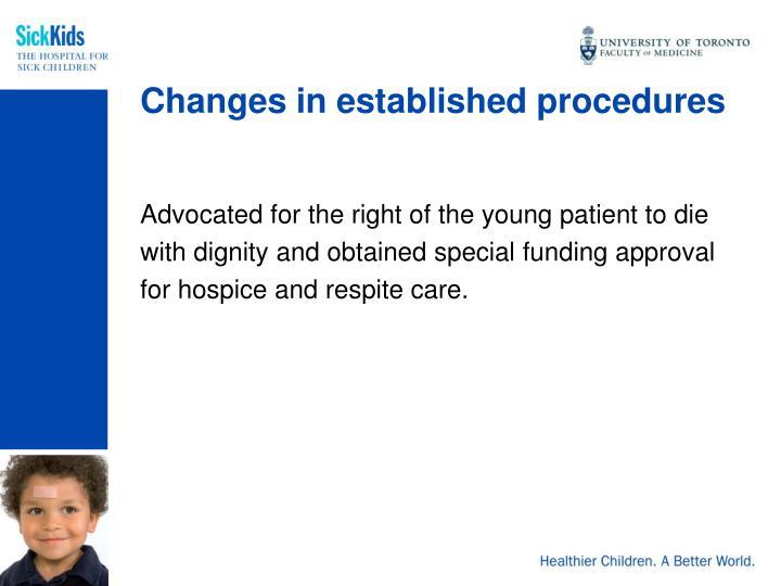 Changes in established procedures