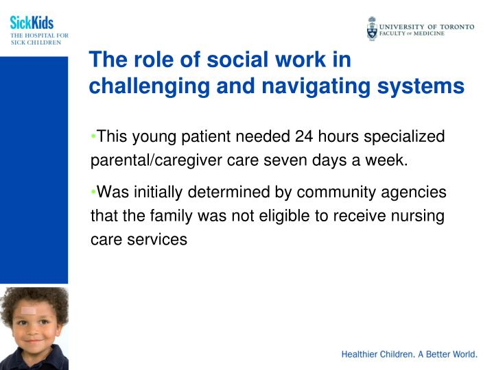 The role of social work in challenging and navigating systems