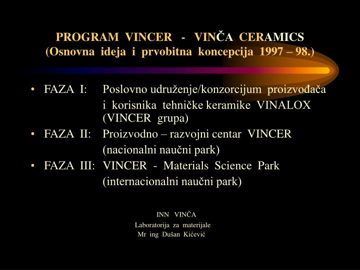 PROGRAM  VINCER   -   VIN