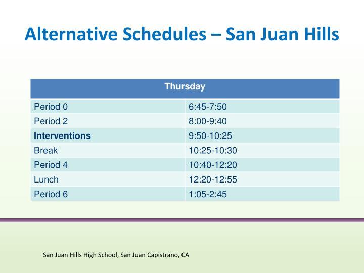 Alternative Schedules – San Juan Hills