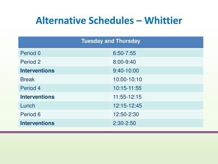 Alternative Schedules – Whittier