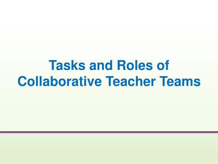 Tasks and Roles of