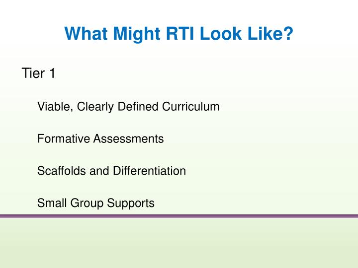 What Might RTI Look Like?