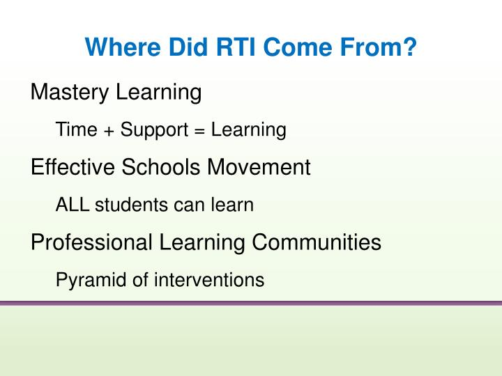 Where Did RTI Come From?