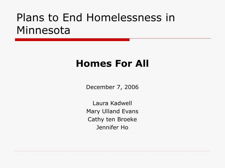 Plans to end homelessness in minnesota