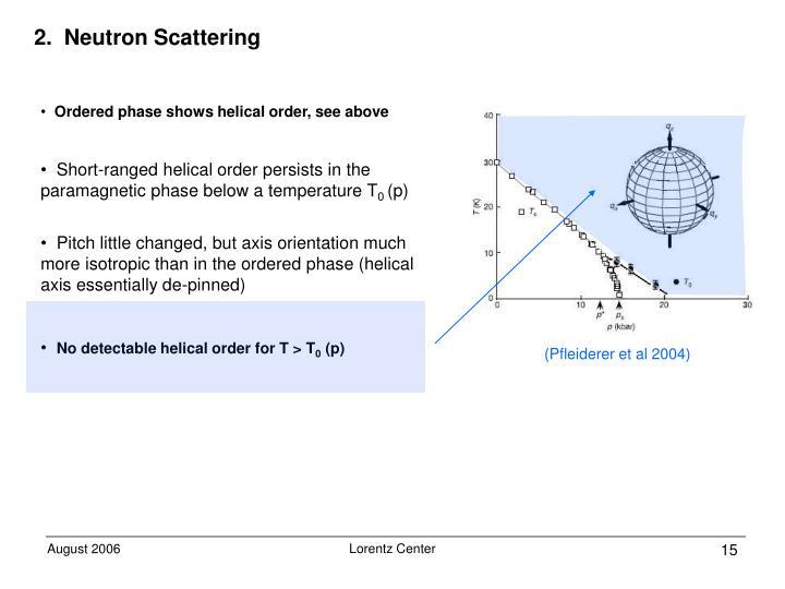 2.  Neutron Scattering