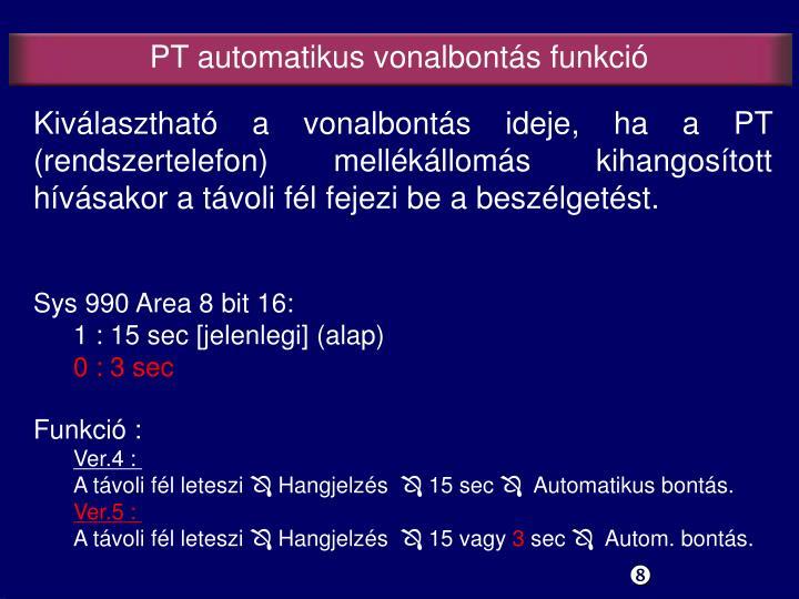 PT automatikus vonalbontás funkció