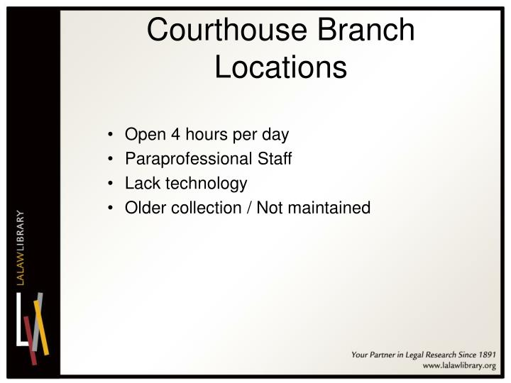 Courthouse Branch Locations