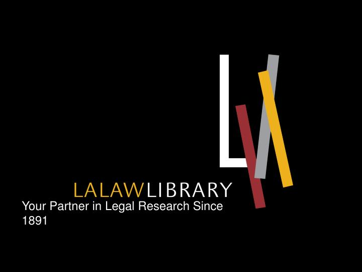 Your Partner in Legal Research Since 1891
