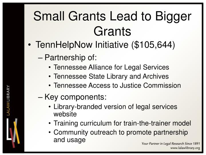 Small Grants Lead to Bigger Grants