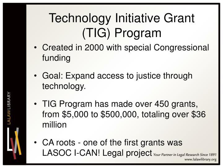 Technology Initiative Grant (TIG) Program