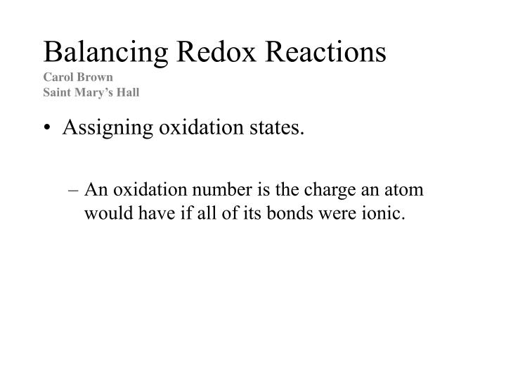 Balancing redox reactions carol brown saint mary s hall