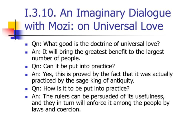 I.3.10. An Imaginary Dialogue with Mozi: on Universal Love