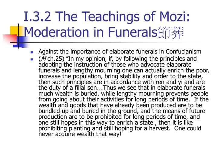 I.3.2 The Teachings of Mozi: Moderation in Funerals