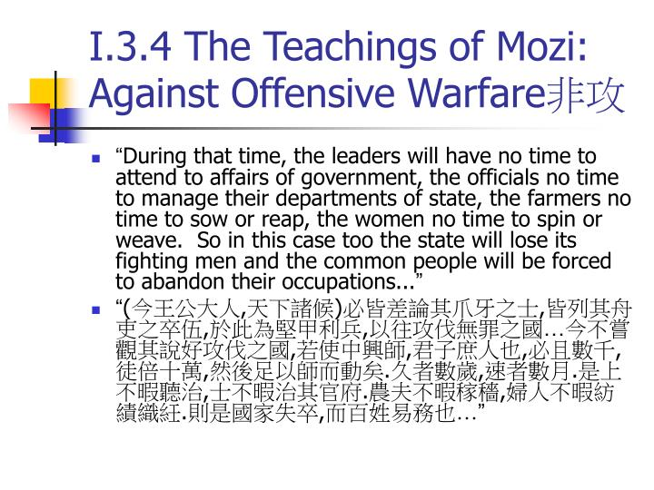 I.3.4 The Teachings of Mozi: Against Offensive Warfare