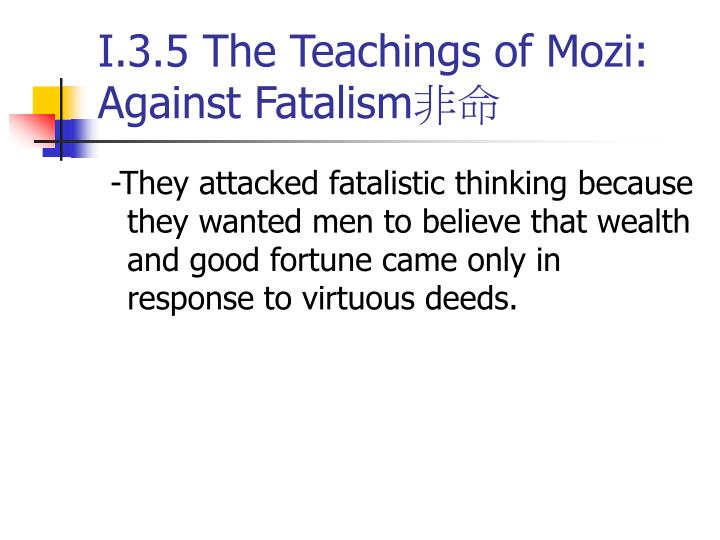 I.3.5 The Teachings of Mozi: Against Fatalism