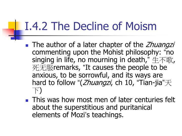 I.4.2 The Decline of Moism