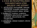 2 a n b ba regisztr land dokumentumok k re maurice line szerint