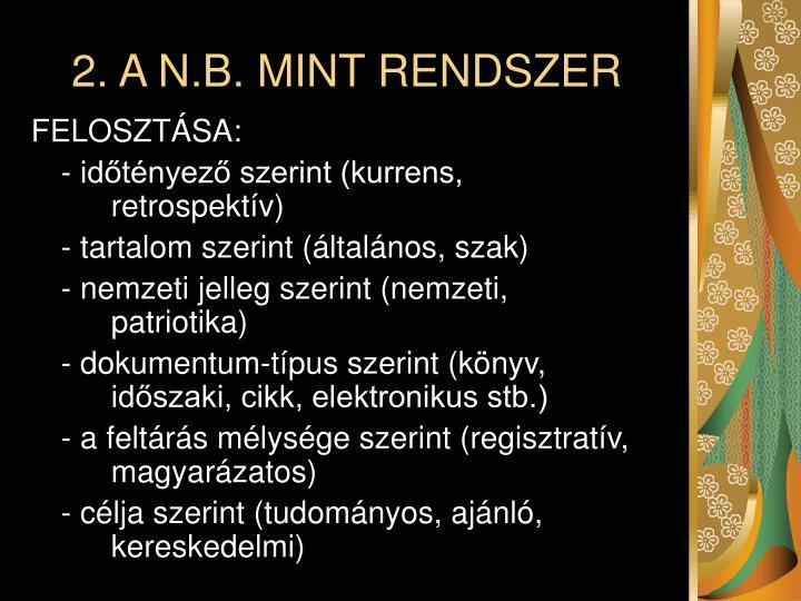 2. A N.B. MINT RENDSZER