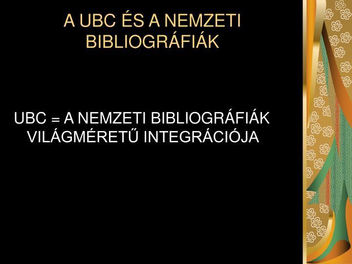 A UBC ÉS A NEMZETI BIBLIOGRÁFIÁK