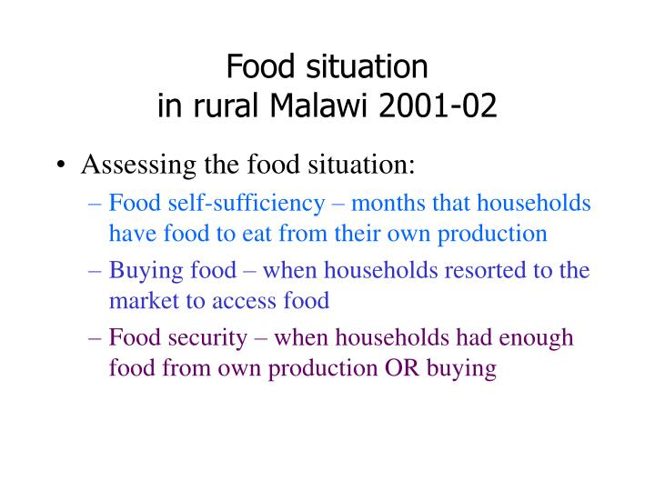 Food situation in rural malawi 2001 02