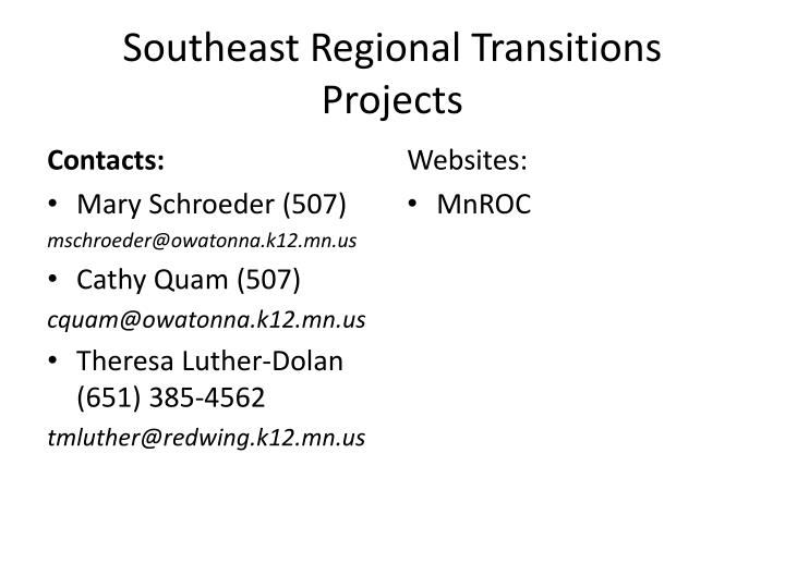 southeast regional transitions projects