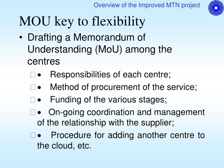 MOU key to flexibility