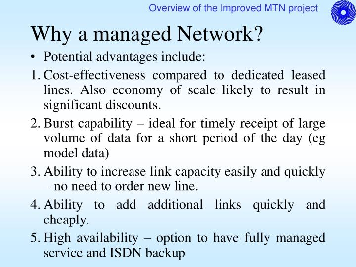 Why a managed Network?