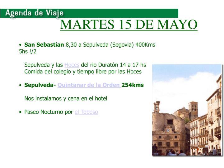 MARTES 15 DE MAYO