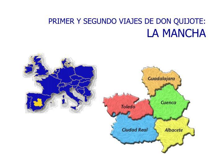 PRIMER Y SEGUNDO VIAJES DE DON QUIJOTE: