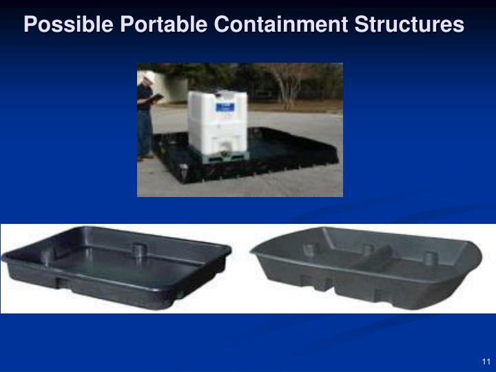 Possible Portable Containment Structures