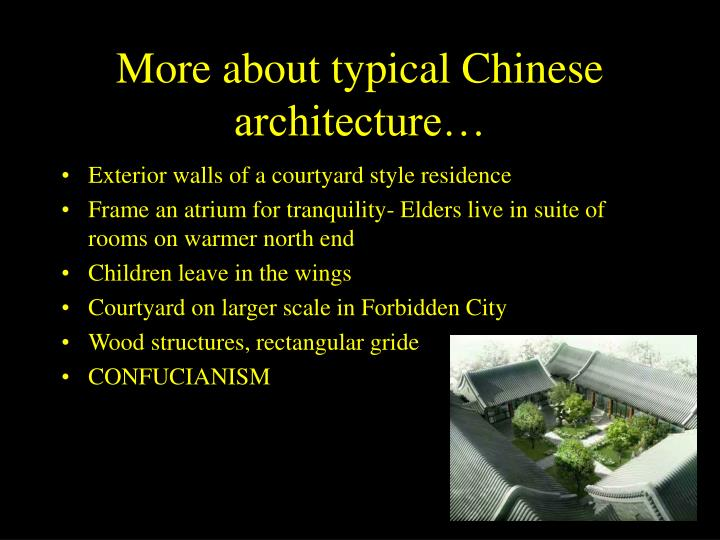 More about typical Chinese architecture…