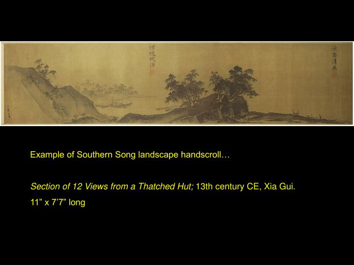 Example of Southern Song landscape handscroll…