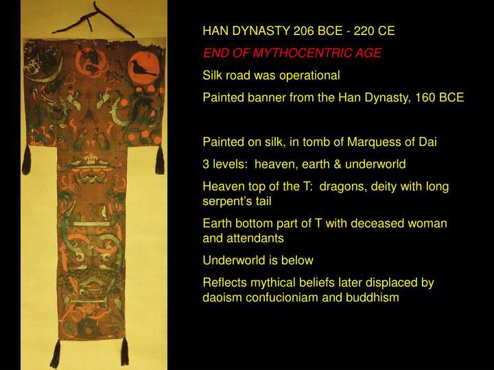 HAN DYNASTY 206 BCE - 220 CE