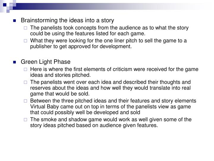 Brainstorming the ideas into a story