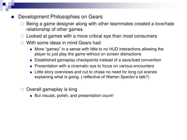 Development Philosophies on Gears