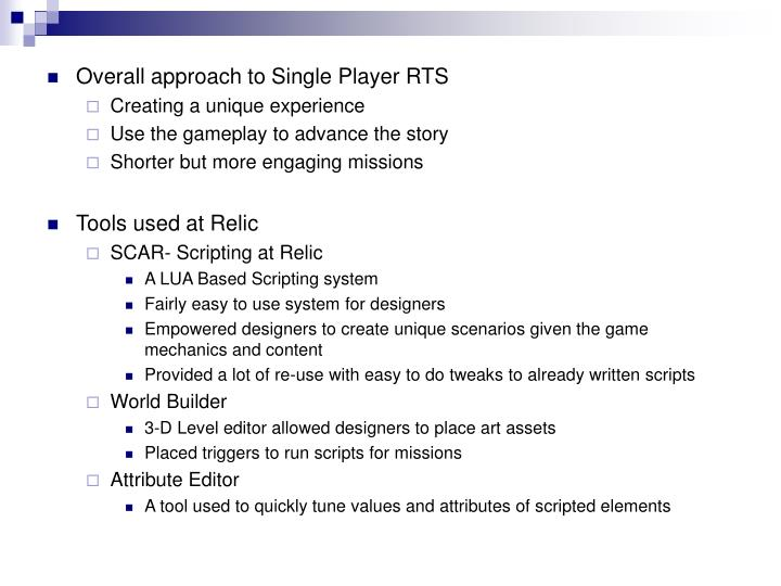 Overall approach to Single Player RTS