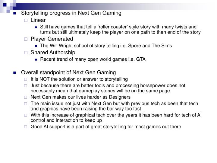 Storytelling progress in Next Gen Gaming