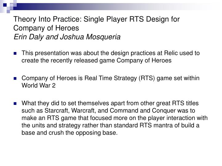Theory Into Practice: Single Player RTS Design for Company of Heroes