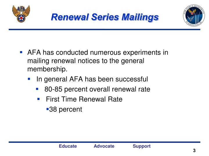 Renewal Series Mailings