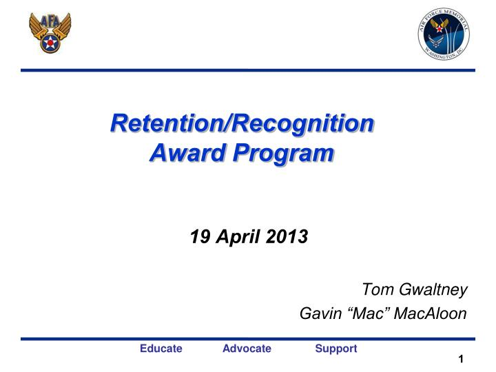 Retention recognition award program