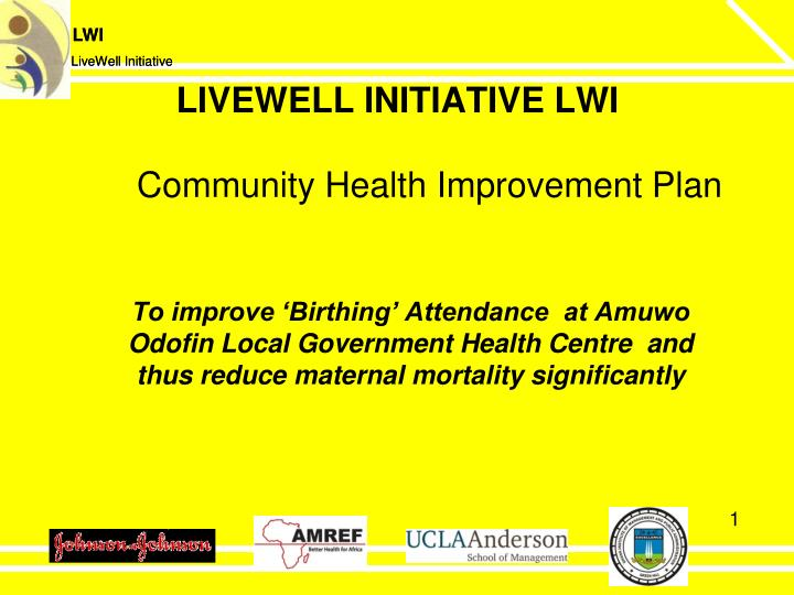 Livewell initiative lwi community health improvement plan