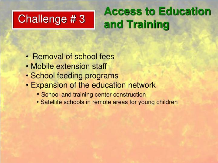 Access to Education and Training