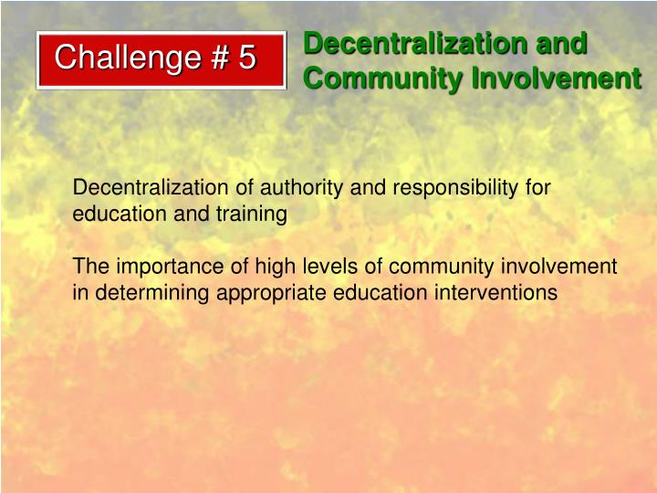 Decentralization and Community Involvement